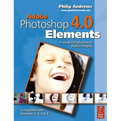 Photoshop Elements 4.0: A Visual