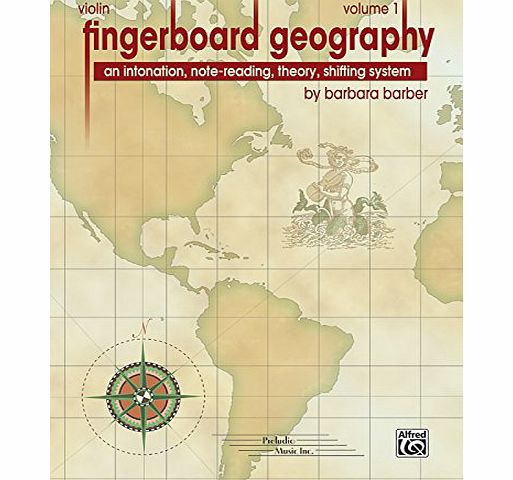 Fingerboard Geography for Violin, Vol 1: An Intonation, Note-reading, Theory, Shifting System