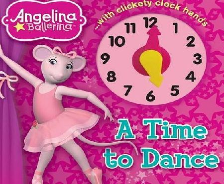 Autumn Publishing Ltd Angelina Ballerina A Time to Dance
