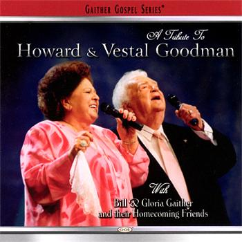 Bill & Gloria Gaither - A Tribute To Howard & Vestal Goodman