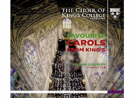 CHOIR OF KINGS COLL Favourite Carols from Kings - The Choir of Kings College Cambridge