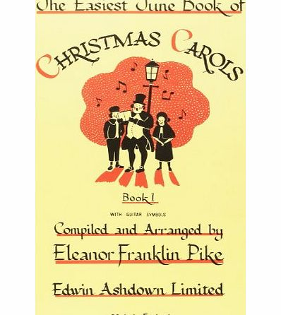 Edwin Ashdown The Easiest Tune Book of Christmas Carols, Book 1