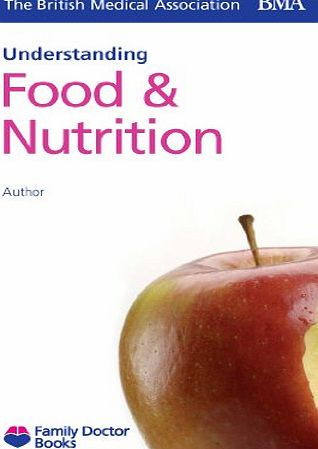 Family Doctor Books Food and Nutrition (Understanding) (Family Doctor Books)