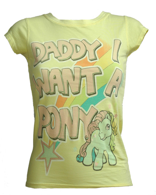 Famous Forever Daddy I Want Ladies My Little Pony T-Shirt from Famous Forever