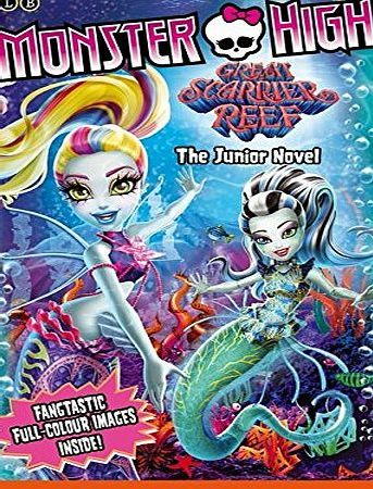 Little, Brown Books for Young Readers Monster High: Great Scarrier Reef: The Junior Novel