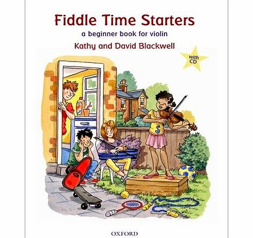 Fiddle Time Starters + CD: A beginner book for violin