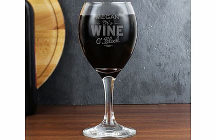 Personalised Wine OClock Engraved Wine Glass product image