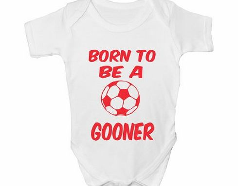 Print4U Born to Be A Gooner/Arsenal ~ Babygrow~Babies Gift Boy/Girl Vest Babies Clothing 12-18 white