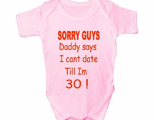 Print4U Sorry Daddy Says~Funny Babygrow~Babies Gift Boy/Girl Vest Babies Clothing 6-12 pink