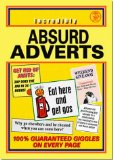 Absurd Adverts - CLICK FOR MORE INFORMATION