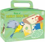 Build A Bird House - CLICK FOR MORE INFORMATION