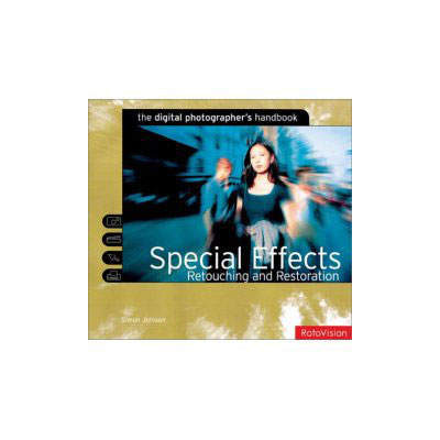 Unbranded Digital Photographers Handbook Special Effects,
