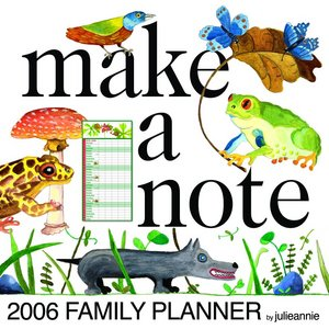 Make a Note! 2005 Family Planner Calendar