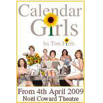 End Shows - Calendar Girls - Stalls/Dress Circle (Monday-Saturday) - CLICK FOR MORE INFORMATION