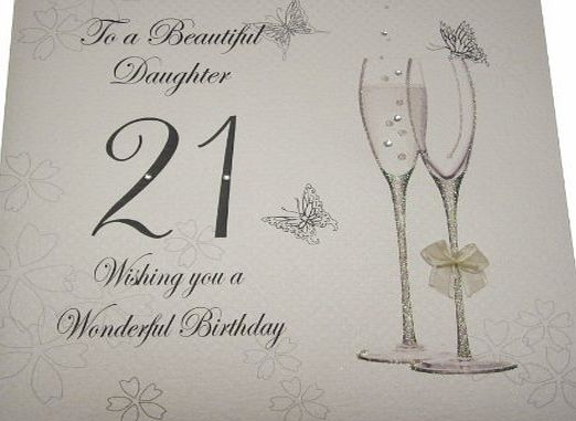 WHITE COTTON CARDS  Code XBDD21 To A Beautiful Daughter 21 Wishing You A Wonderful Birthday Handmade Large 21st Birthday Card